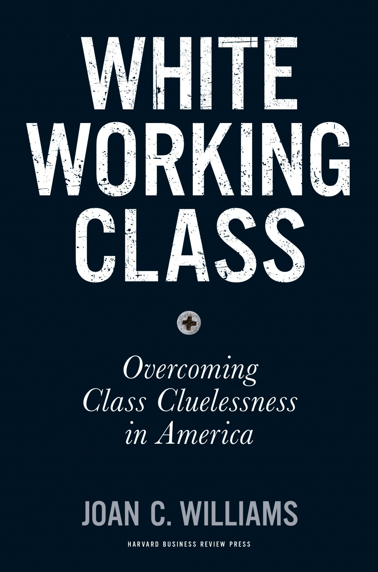 Cover_Williams_WhiteWorkingClass_300dpi